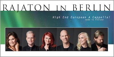 RAJATON - High End European A Cappella!