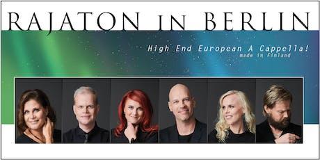 RAJATON - High End European A Cappella! tickets