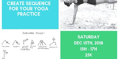 CREATE YOUR YOGA SEQUENCE