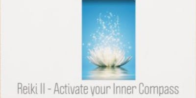 Reiki II  - Activate Your Inner Compass