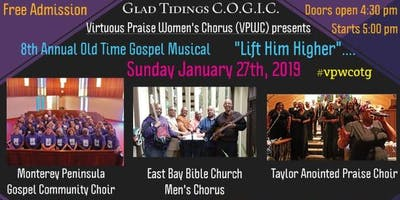 """VPWC's 8th Annual Old Time Gospel Musical """"Lift Him Higher"""""""