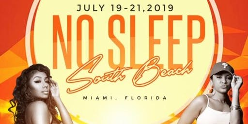 No Sleep South Beach 2019