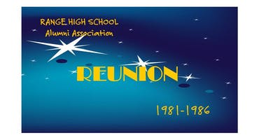 RANGE HIGH SCHOOL Reunion For those who started school between 1981-86