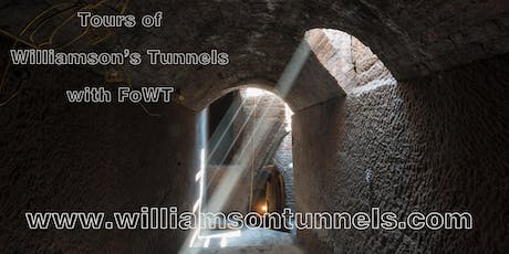 Williamson's Tunnels tour with FoWT - August 2019 tickets