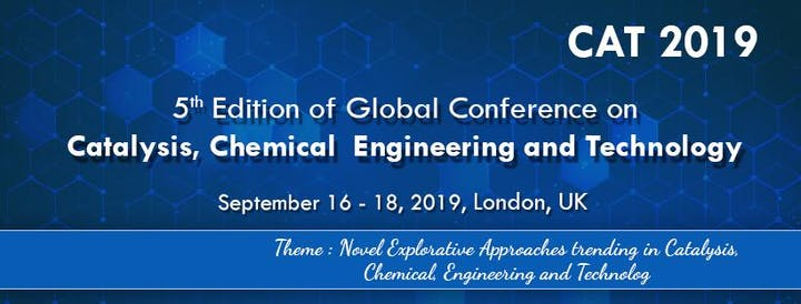 5th Edition of Global Conference on Catalysis, Chemical Engineering & Techn