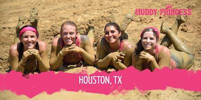 Muddy Princess Houston, TX