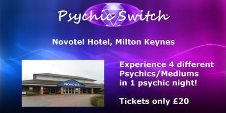 Psychic Switch - Milton Keynes tickets