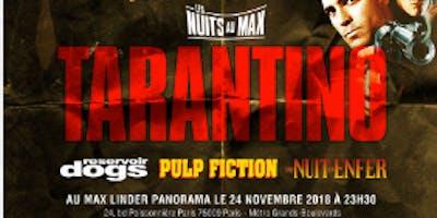 TTSO x Nuit Tarantino au Max Linder