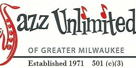 Jazz Unlimited Celebration of Milwaukee Jazz! tickets