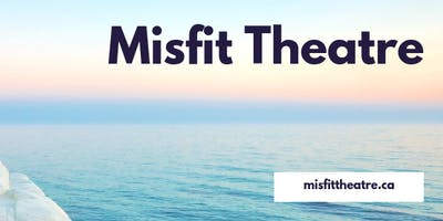 Misfit Theatre Presents: Late Company