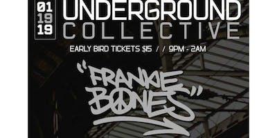 The Underground Collective presents: Frankie Bones
