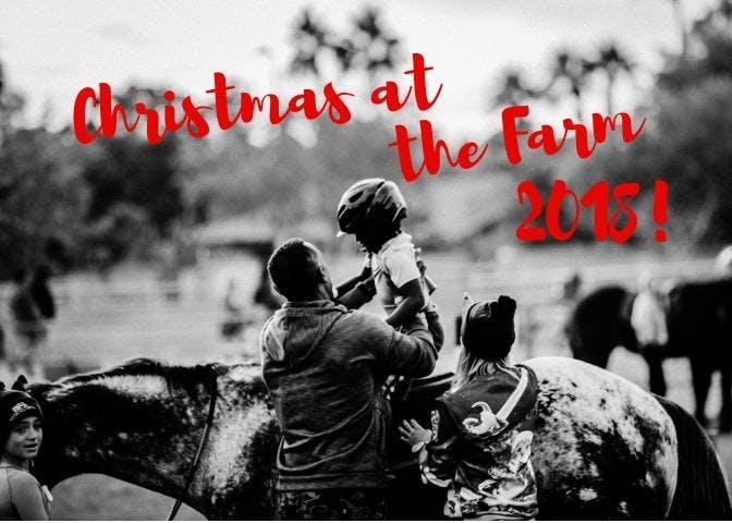 Christmas at the Farm 2018!