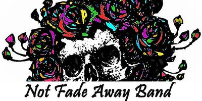 An Evening with Not Fade Away Band