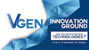 MeetUp Innovation Ground: ready for new tech? | 13 dic Tor Vergata