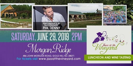 Jazz At The Vineyard - Luncheon and Wine Tasting