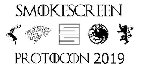 SMOKESCREEN #PROTOCON 2019! tickets