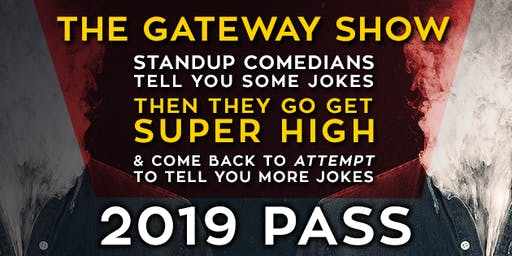 The Gateway Show - Seattle - 2019 Pass
