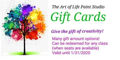 GIFT CARDS: The Art of Life Paint Studio