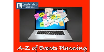 Festival of Training 2019- Leadership Institute Presents: A-Z of Event Planning