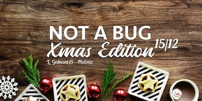 Not a Bug : Xmas Edition