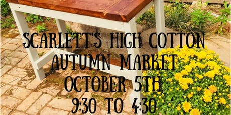 Autumn Market at Scarlett's High Cotton tickets