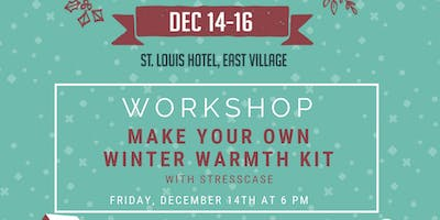 She[EMPOWERS] Workshop: Make Your Own Winter Warmth Kit