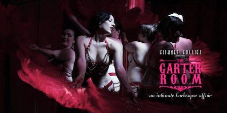 """Fishnet Follies """"The Garter Room"""" Burlesque & Cabaret Show - September tickets"""