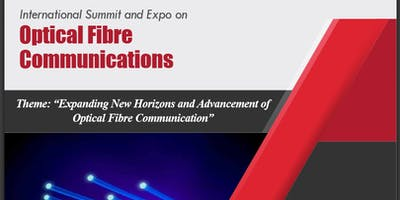 International Summit and Expo on Optical Fibre Communications (CSE)