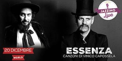 Essenza - canzoni di Vinicio Capossela - Live at Jazzino