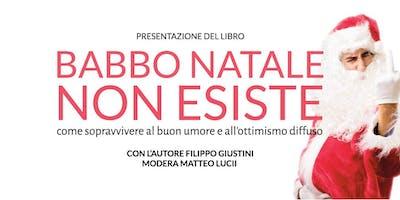 """""""Babbo Natale non esiste"""" presentazione del libro con Filippo Giustini"""