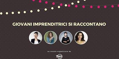 Giovani imprenditrici si raccontano | YWN Milano