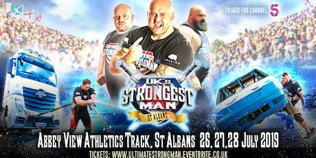UK's Strongest Man 2019  FINALS 26/7/19 tickets