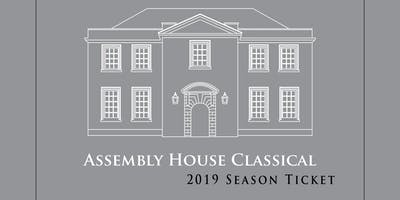 Assembly House Classical 2019 Season Ticket