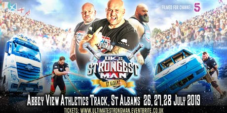 UK's Strongest Man 2019 FINALS 27/7/2019 tickets