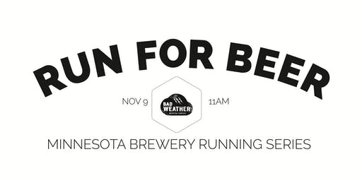 Beer Run - Bad Weather Brewing - Part of the 2019 MN Brewery Running Series