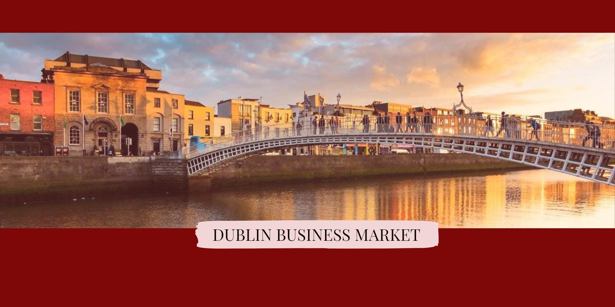 Dublin Business Market