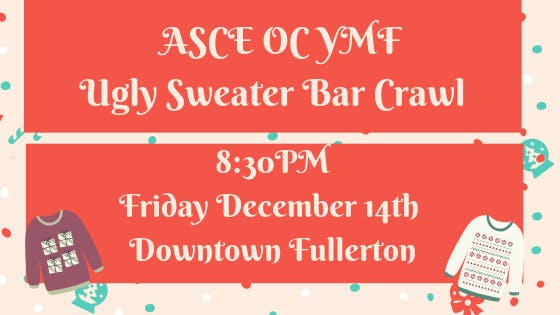 ASCE OC YMF Ugly Sweater Holiday Bar Crawl