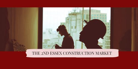 Essex Construction Market 2019 tickets