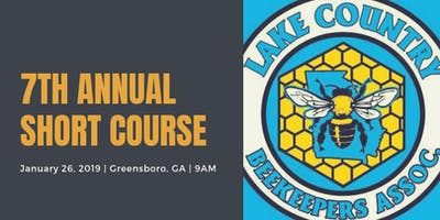 Lake Country Beekeepers Association 7th Annual Beekeeping Short Course