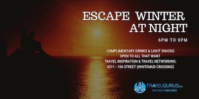 Escape Winter At Night