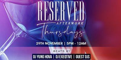 Reserved Afterwork Thursdays