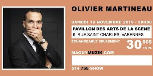 Olivier Martineau : nouveau spectacle !
