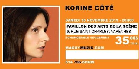 Korine Côté : nouveau spectacle ! billets
