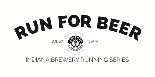 Beer Run - Centerpoint Brewing Company - Part of the 2019 Indy Brewery Running Series