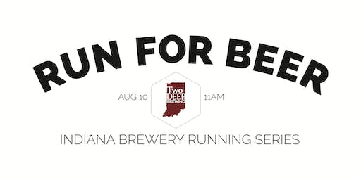 Beer Run - Two Deep Brewing - Part of the 2019 Indy Brewery Running Series