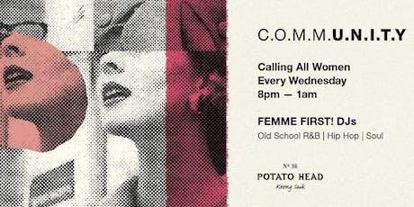 C.O.M.M.U.N.I.T.Y Ladies' Night tickets