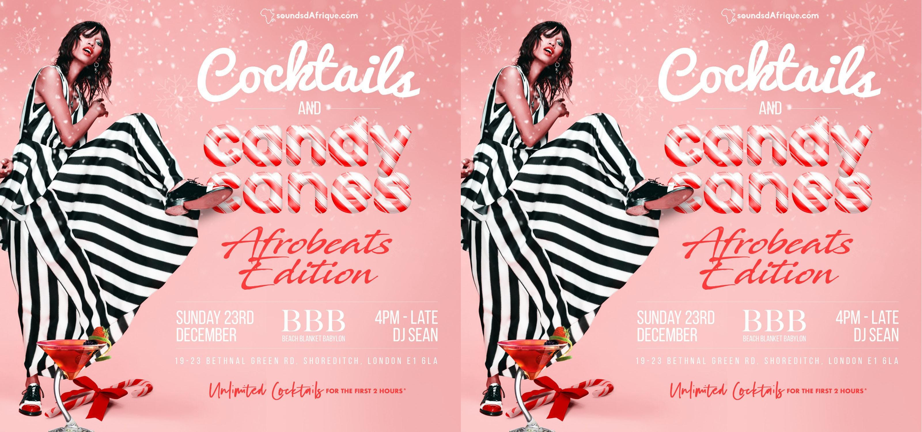 Cocktails & Candy Canes. Afrobeats Edition