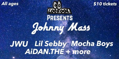 LOOKOOL PRESENTS- Johnny Mass, JWU, Lil Sebby, Mocha Boys, AiDAN.THE + more