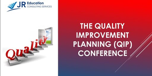 The Quality Improvement Planning (QIP) Conference Brisbane