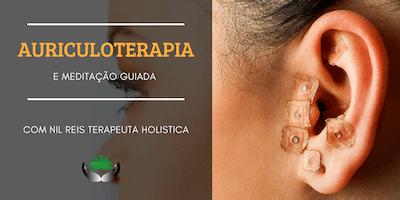 Auriculoterapia com Meditação Guiada